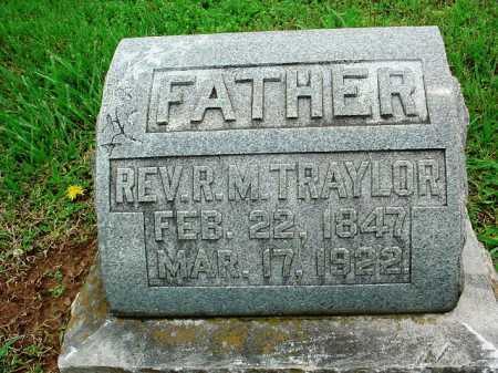 TRAYLOR, REV. R. M. - Benton County, Arkansas | REV. R. M. TRAYLOR - Arkansas Gravestone Photos