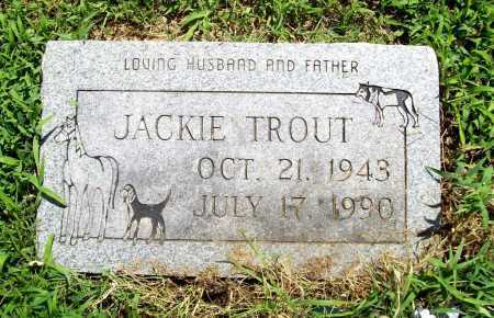 TROUT, JACKIE - Benton County, Arkansas | JACKIE TROUT - Arkansas Gravestone Photos