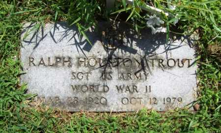TROUT (VETERAN WWII), RALPH HOUSTON - Benton County, Arkansas | RALPH HOUSTON TROUT (VETERAN WWII) - Arkansas Gravestone Photos