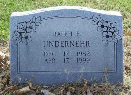 UNDERNEHR, RALPH E. - Benton County, Arkansas | RALPH E. UNDERNEHR - Arkansas Gravestone Photos
