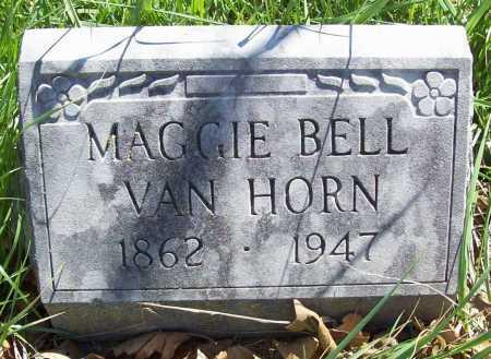 VAN HORN, MAGGIE BELL - Benton County, Arkansas | MAGGIE BELL VAN HORN - Arkansas Gravestone Photos