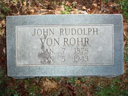 VON ROHR, JOHN RUDOLPH - Benton County, Arkansas | JOHN RUDOLPH VON ROHR - Arkansas Gravestone Photos
