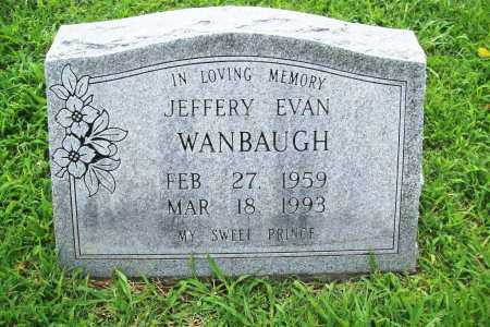 WANBAUGH, JEFFERY EVAN - Benton County, Arkansas | JEFFERY EVAN WANBAUGH - Arkansas Gravestone Photos