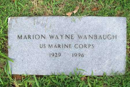 WANBAUGH (VETERAN), MARION WAYNE - Benton County, Arkansas | MARION WAYNE WANBAUGH (VETERAN) - Arkansas Gravestone Photos