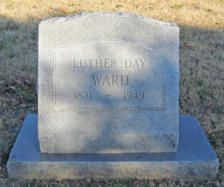 WARD, LUTHER DAY - Benton County, Arkansas | LUTHER DAY WARD - Arkansas Gravestone Photos