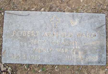 WARD (VETERAN WWII), ROBERT ARNOLD - Benton County, Arkansas | ROBERT ARNOLD WARD (VETERAN WWII) - Arkansas Gravestone Photos