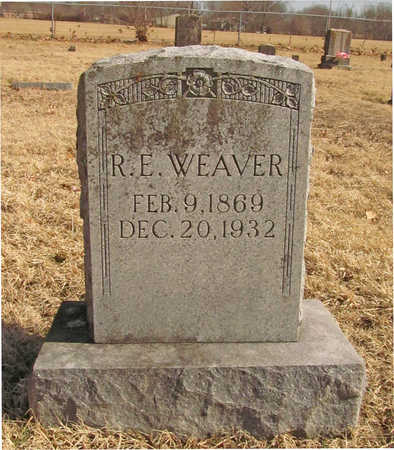 WEAVER, R E - Benton County, Arkansas | R E WEAVER - Arkansas Gravestone Photos
