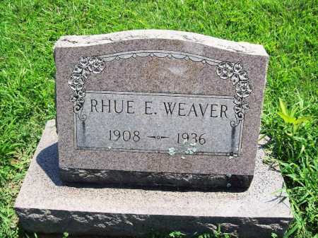 WEAVER, RHUE E. - Benton County, Arkansas | RHUE E. WEAVER - Arkansas Gravestone Photos