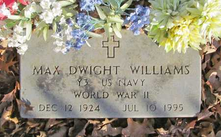 WILLIAMS (VETERAN WWII), MAX DWIGHT - Benton County, Arkansas | MAX DWIGHT WILLIAMS (VETERAN WWII) - Arkansas Gravestone Photos