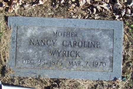 WYRICK, NANCY CAROLINE - Benton County, Arkansas | NANCY CAROLINE WYRICK - Arkansas Gravestone Photos