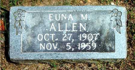 ALLEN, EUNA M. - Boone County, Arkansas | EUNA M. ALLEN - Arkansas Gravestone Photos