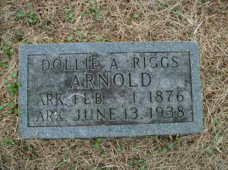 RIGGS ARNOLD, DOLLIE A. - Boone County, Arkansas | DOLLIE A. RIGGS ARNOLD - Arkansas Gravestone Photos