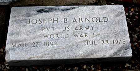 ARNOLD  (VETERAN WWI), JOSEPH B. - Boone County, Arkansas | JOSEPH B. ARNOLD  (VETERAN WWI) - Arkansas Gravestone Photos