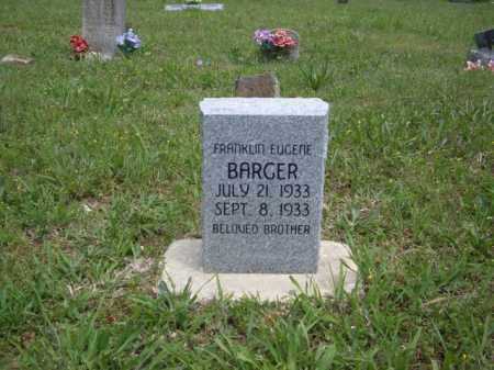 BARGER, FRANKLIN EUGENE - Boone County, Arkansas | FRANKLIN EUGENE BARGER - Arkansas Gravestone Photos