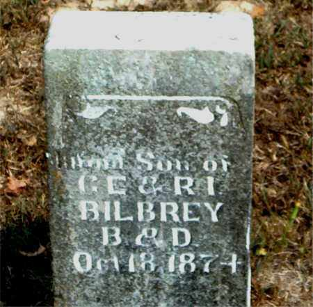 BILBREY, INFANT SON - Boone County, Arkansas | INFANT SON BILBREY - Arkansas Gravestone Photos