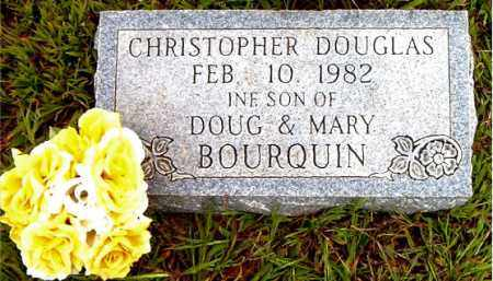 BOURQUIN, CHRISTOPHER DOUGLAS - Boone County, Arkansas | CHRISTOPHER DOUGLAS BOURQUIN - Arkansas Gravestone Photos