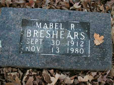 BRESHEARS, MABEL R. - Boone County, Arkansas | MABEL R. BRESHEARS - Arkansas Gravestone Photos