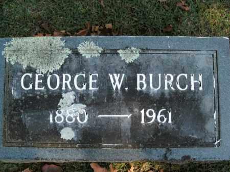 BURCH, GEORGE W. - Boone County, Arkansas | GEORGE W. BURCH - Arkansas Gravestone Photos