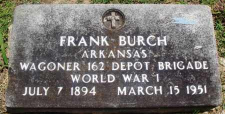 BURCH (VETERAN WWI), FRANK - Boone County, Arkansas | FRANK BURCH (VETERAN WWI) - Arkansas Gravestone Photos