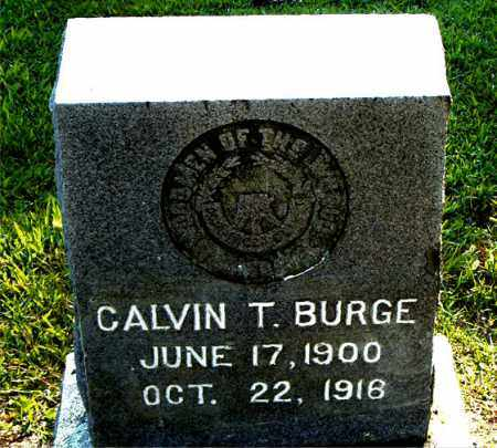 BURGE, CALVIN T. - Boone County, Arkansas | CALVIN T. BURGE - Arkansas Gravestone Photos