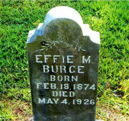 BURGE, EFFIE  M. - Boone County, Arkansas | EFFIE  M. BURGE - Arkansas Gravestone Photos