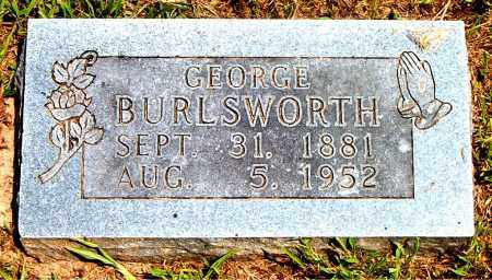 BURLSWORTH, GEORGE - Boone County, Arkansas | GEORGE BURLSWORTH - Arkansas Gravestone Photos
