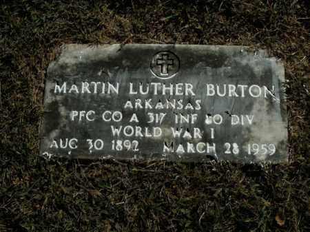 BURTON  (VETERAN WWI), MARTIN LUTHER - Boone County, Arkansas | MARTIN LUTHER BURTON  (VETERAN WWI) - Arkansas Gravestone Photos