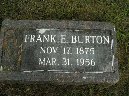 BURTON, FRANK E. - Boone County, Arkansas | FRANK E. BURTON - Arkansas Gravestone Photos