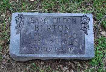 BURTON, ISAAC TILDON - Boone County, Arkansas | ISAAC TILDON BURTON - Arkansas Gravestone Photos
