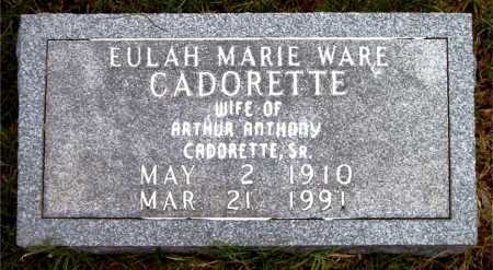 WARE CADORETTE, EULAH MARIE - Boone County, Arkansas | EULAH MARIE WARE CADORETTE - Arkansas Gravestone Photos