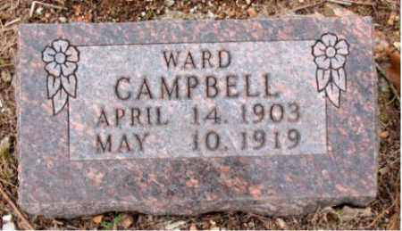 CAMPBELL, WARD - Boone County, Arkansas | WARD CAMPBELL - Arkansas Gravestone Photos