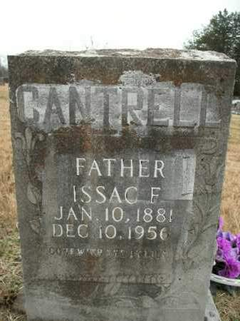 CANTRELL, ISSAC F. - Boone County, Arkansas | ISSAC F. CANTRELL - Arkansas Gravestone Photos