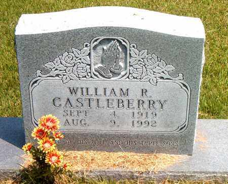 CASTLEBERRY, WILLIAM R. - Boone County, Arkansas | WILLIAM R. CASTLEBERRY - Arkansas Gravestone Photos