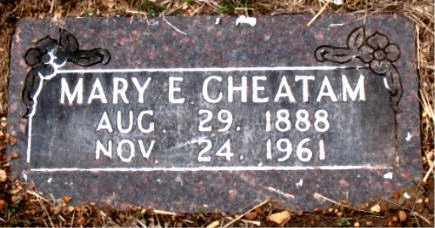 CHEATAM, MARY E. - Boone County, Arkansas | MARY E. CHEATAM - Arkansas Gravestone Photos