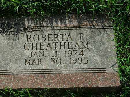 CHEATHEAM, ROBERTA P. - Boone County, Arkansas | ROBERTA P. CHEATHEAM - Arkansas Gravestone Photos