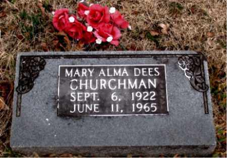 DEES CHURCHMAN, MARY ALMA - Boone County, Arkansas | MARY ALMA DEES CHURCHMAN - Arkansas Gravestone Photos