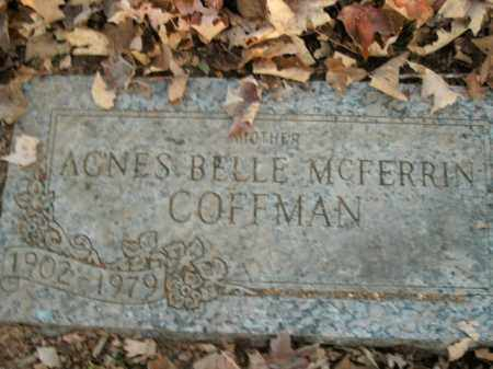 MCFERRIN COFFMAN, AGNES BELLE - Boone County, Arkansas | AGNES BELLE MCFERRIN COFFMAN - Arkansas Gravestone Photos