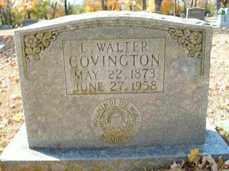 COVINGTON, L. WALTER - Boone County, Arkansas | L. WALTER COVINGTON - Arkansas Gravestone Photos