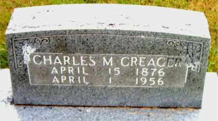 CREAGER, CHARLES  M. - Boone County, Arkansas | CHARLES  M. CREAGER - Arkansas Gravestone Photos