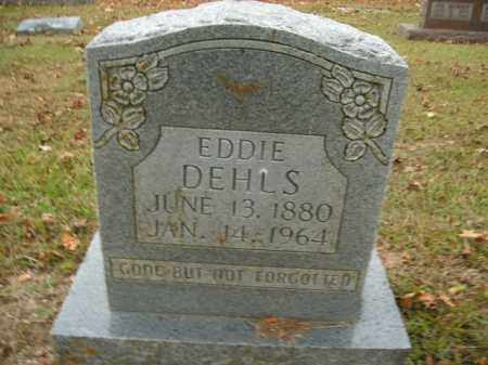 DEHLS, EDDIE - Boone County, Arkansas | EDDIE DEHLS - Arkansas Gravestone Photos