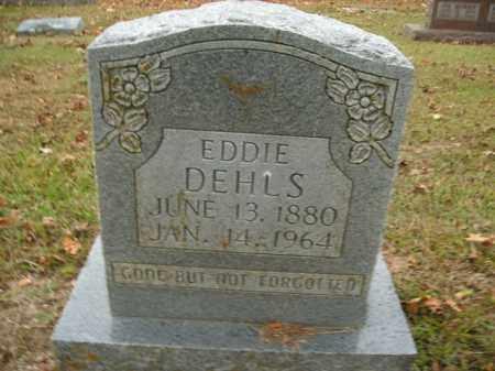 DEHLS, EDDIE - Boone County, Arkansas | EDDIE DEHLS - Arkansas Gravestone Photos