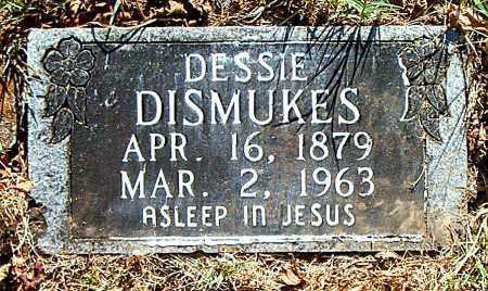 DISMUKES, DESSIE - Boone County, Arkansas   DESSIE DISMUKES - Arkansas Gravestone Photos