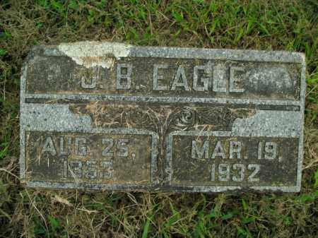 EAGLE, J.B. - Boone County, Arkansas | J.B. EAGLE - Arkansas Gravestone Photos