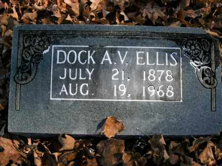 ELLIS, DOCK A.V. - Boone County, Arkansas | DOCK A.V. ELLIS - Arkansas Gravestone Photos