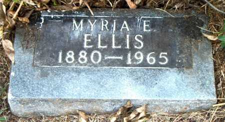 ELLIS, MYRIA  E - Boone County, Arkansas | MYRIA  E ELLIS - Arkansas Gravestone Photos