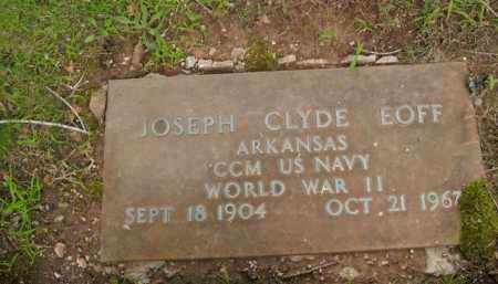 EOFF  (VETERAN WWII), JOSEPH CLYDE - Boone County, Arkansas | JOSEPH CLYDE EOFF  (VETERAN WWII) - Arkansas Gravestone Photos