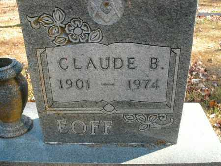 EOFF, CLAUDE B. - Boone County, Arkansas | CLAUDE B. EOFF - Arkansas Gravestone Photos
