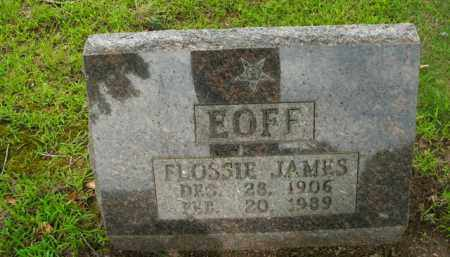 EOFF, FLOSSIE JAMES - Boone County, Arkansas | FLOSSIE JAMES EOFF - Arkansas Gravestone Photos
