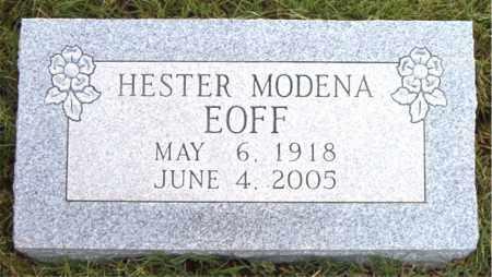 EOFF, HESTER MODENA - Boone County, Arkansas | HESTER MODENA EOFF - Arkansas Gravestone Photos