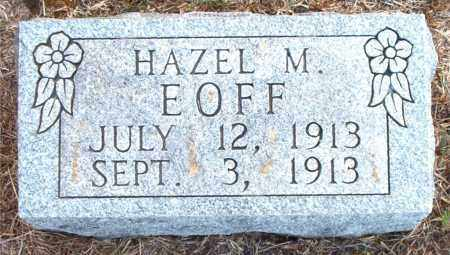 EOFF, HAZEL  MOZELLE - Boone County, Arkansas | HAZEL  MOZELLE EOFF - Arkansas Gravestone Photos